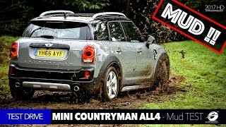 2017 MINI Cooper S Countryman ALL4 | MUD Test Drive Off-Road
