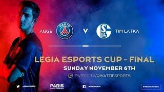 LEGIA Esports Cup 2016 FINAL - Agge vs Tim Latka - PSG Vs Schalke 04