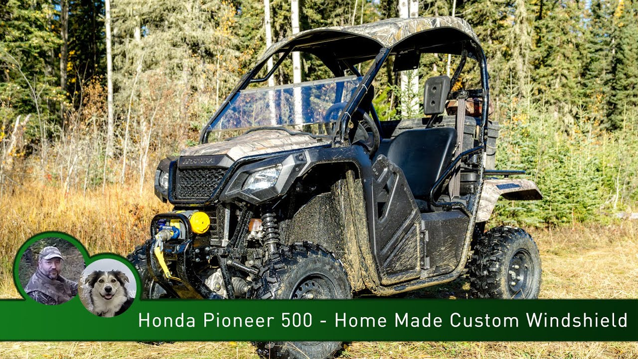 Honda Pioneer 500 - Home Made Custom Windshield