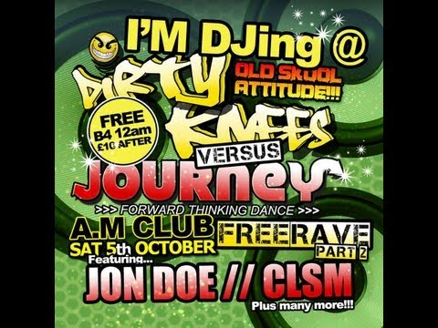 Alex Slane - Journey Vs Dirty Knees Free Rave Part 2 Pre Event Mix October 5th 2013 Club A,M Cardiff