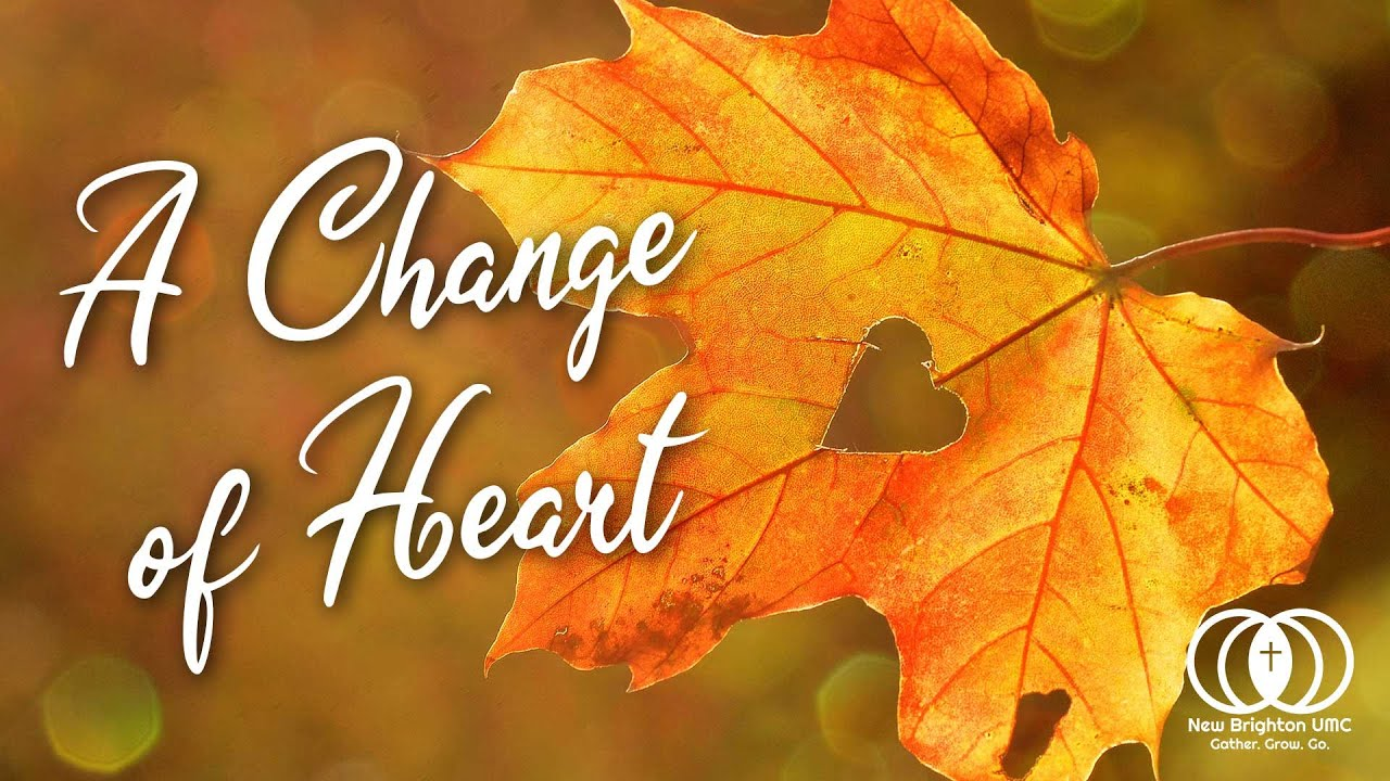 Online Worship | October 17, 2021 | A Change of Heart