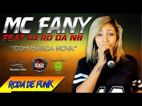 MC Fany - Feat. DJ RD da NH :: Apresentação Especial Ao vivo na Roda de Funk ::