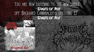 BACKYARD CANNIBALISM - STAGES OF ROT [SINGLE] (2019) SW EXCLUSIVE