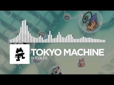 Tokyo Machine - BUBBLES [Monstercat Release]