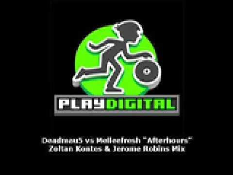 Deadmau5 feat Melleefresh Afterhours Zoltan Kontes & Jerome Robins Mix