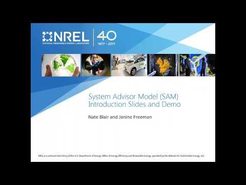 System Advisor Model (SAM) Introduction and Demonstration