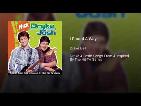 I Found A Way- Drake Bell