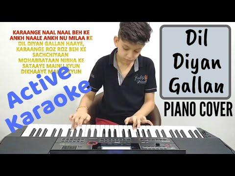 Dil Diyan Gallan   Tiger Zinda Hai   Piano Cover   Abeer Sethi   Atif Aslam   Karaoke