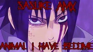 Sasuke Tribute - Animal I have Become (AMV)