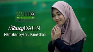 Download Lagu Marhaban Syahru Ramadhan - NancyDaun mp3