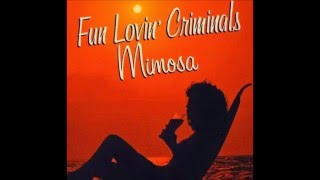 Fun Lovin' Criminals - Couldn't get it right