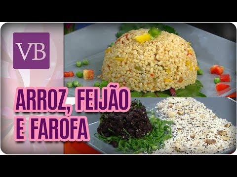 Arroz, Feijão e Farofa Funcionais - Você Bonita (25/07/17)