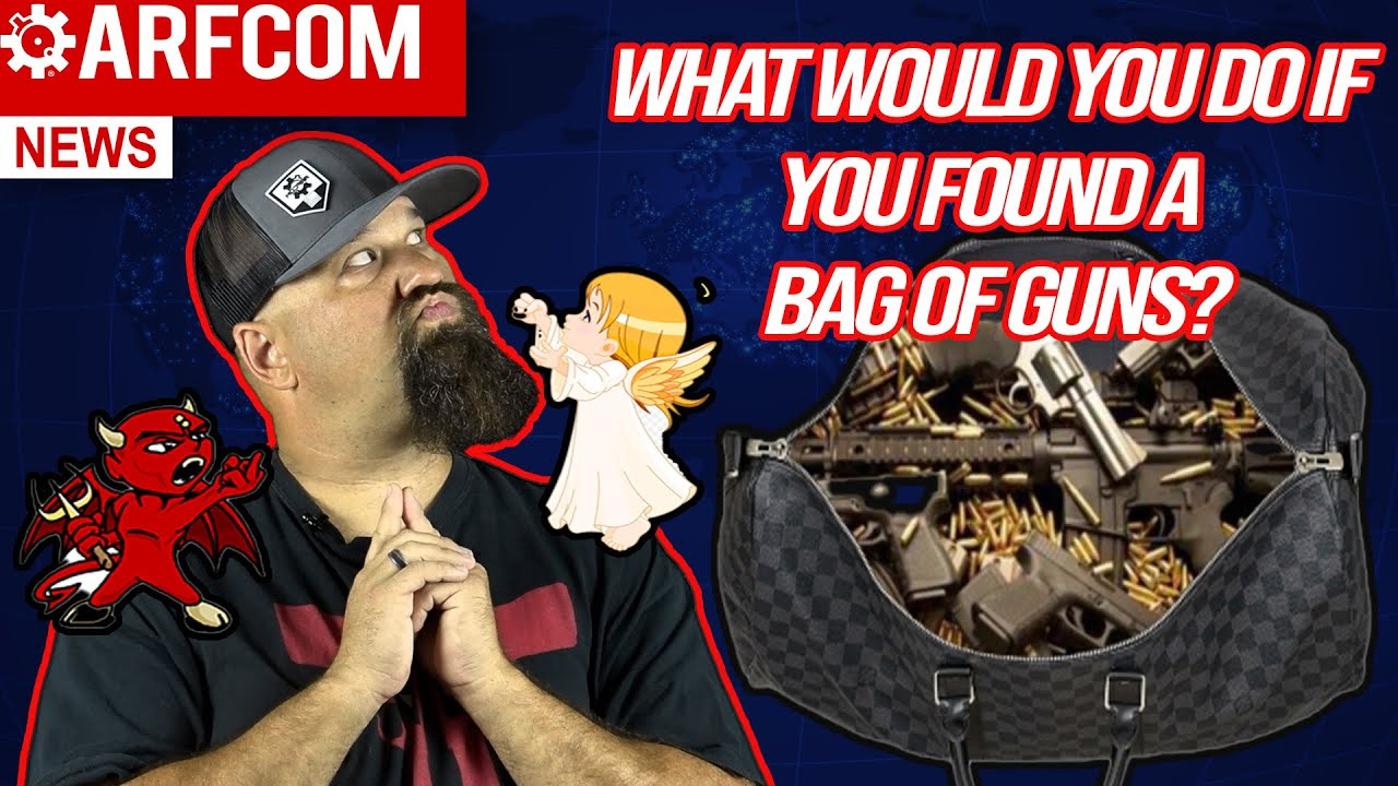 [ARFCOM NEWS] What Would YOU Do If You Found A Bag Of Guns? + Will The President Ban Spooky Bois?
