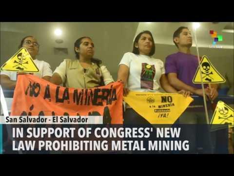 El Salvador Approves Anti-Metal Mining Law