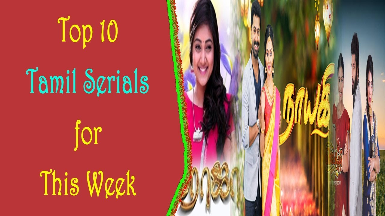 Top 10 TRP Rating Tamil Serials For This Week | Tamil Top 10 Serial 1st  July to 6th July 2019