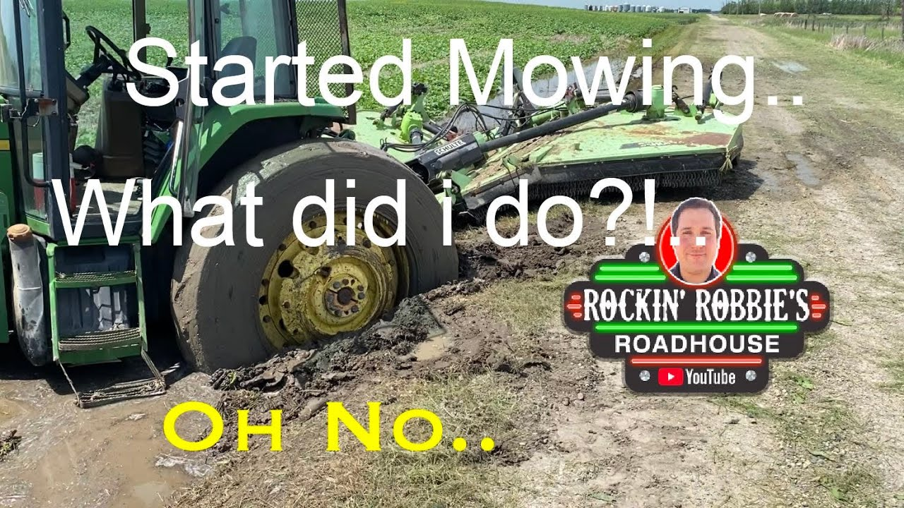 Mowing, and STUCK TWICE