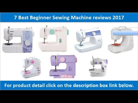 40 Best Beginner Sewing Machine Reviews 40 40 Multi Purpose Adorable Beginners Sewing Machine