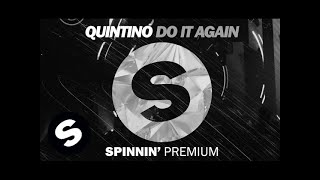 QUINTINO - DO IT AGAIN (OUT NOW)