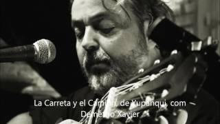 La Carreta y el Camión, de Yupanqui, con Demétrio Xavier