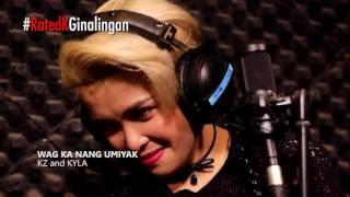Wag Ka Nang Umiyak Duet By: KZ Tandingan & Kyla De Jesus. We did a ...
