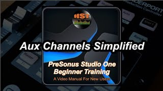 Aux Channels - PreSonus Studio One Beginner Training