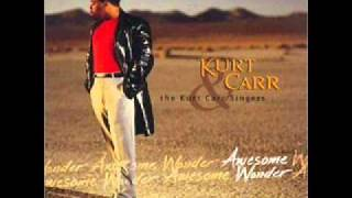 Awesome Wonder   Kurt Carr & The Kurt Carr Singers