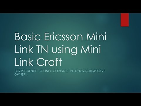 Basic Ericsson Mini Link TN using Mini Link Craft