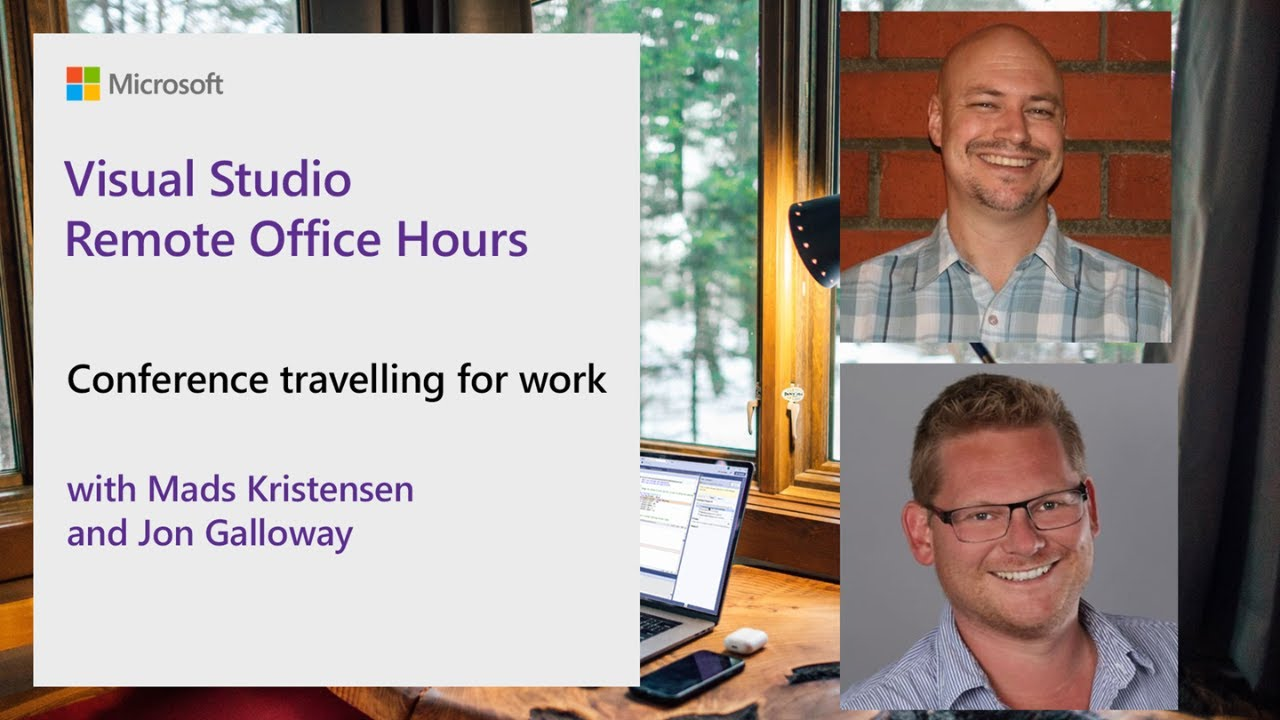 Visual Studio Remote Office Hours - Conference Travelling for Work with Jon Galloway