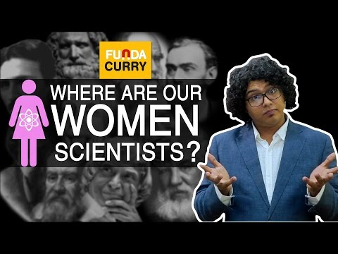 Funda Curry | Where are India's Woman Scientists?