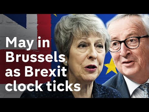May dashes to salvage Brexit deal in Brussels