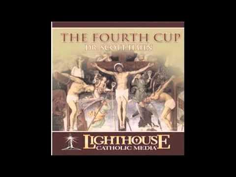 the-fourth-cup---dr.-scott-hahn