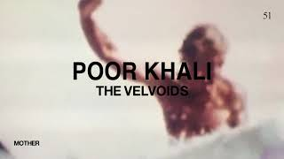 Poor Khali By The Velvoids – Music From The State51 Conspiracy
