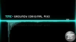 TON!C - Groundy (Original Mix)