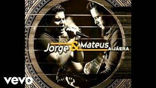 Jorge, Mateus - Amo Noite E Dia thumbnail