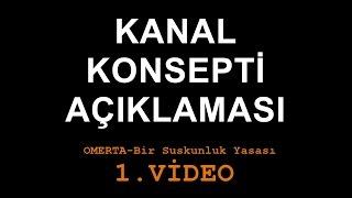 Omerta Bir Suskunluk Yasası - Kanal Konsepti Açıklama Videosu
