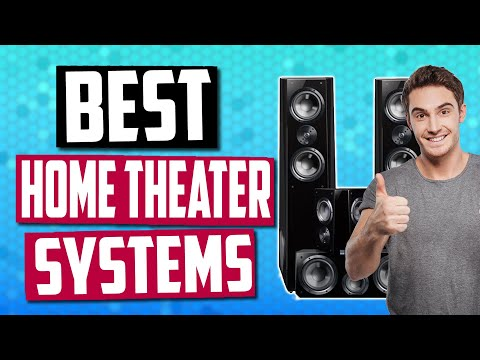Best Home Theater Systems In 2019 - Home Audio Buying Guide