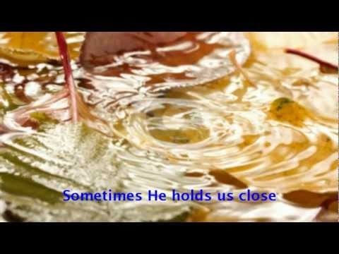 Sometimes He calms the storm (Scott Krippayne)
