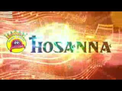Neeve na santhosha gaanam hosanna 2017