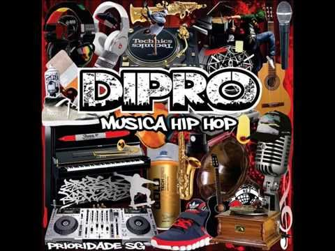 Dipro - Música Hip Hop  ( Full Album )