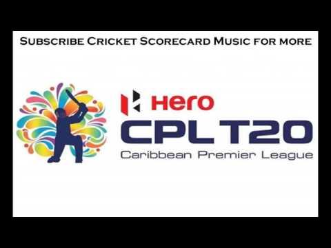 CPL T20 2017 Scorecard Music.