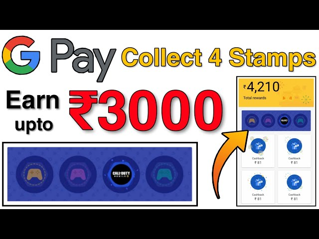 GooglePay Collect 4 Stamps & Get upto ₹3000 in Scratch Card 😍 | Proof Added With Steps