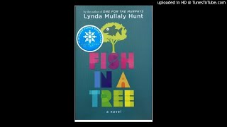 Fish in a Tree Chapters 10, 11 and 12 pp. 53-69