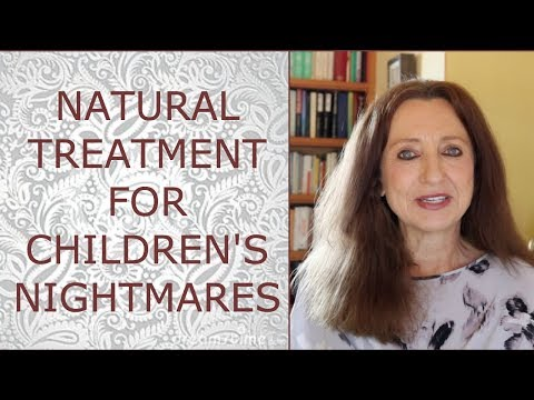 Natural Treatment for Children's Nightmares - Sept 01, 2018