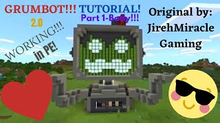 How to Make GRUMBOT in Minecraft PE!!!!(Part 1-Body)
