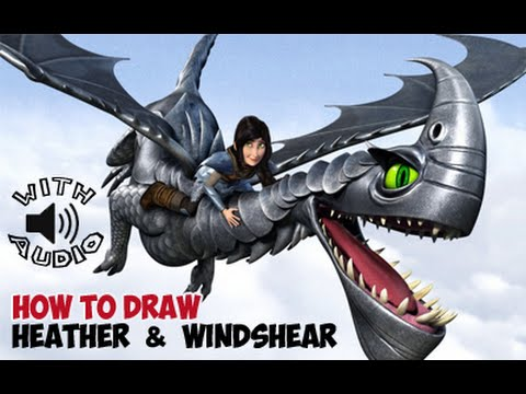 How to draw windshear the dragon with heather from how to train your how to draw windshear the dragon with heather from how to train your dragon with audio ccuart Gallery