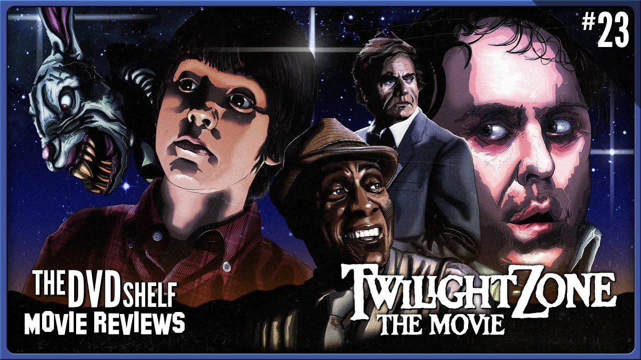 TWILIGHT ZONE: THE MOVIE | The DVD Shelf Movie Reviews #23 ...