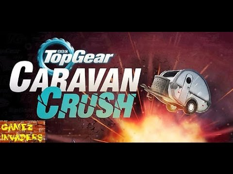 TOP GEAR Caravan Crush Mobile/Tablet/iphone/ipad Game First Impression Review