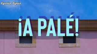 ROSALÍA - A PALÉ ( LETRA + ENGLISH TRANSLATION) LYRICS