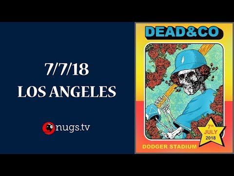 Dead & Company Live from Los Angeles 7/7/18 Set I Opener
