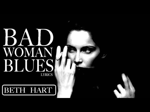 Beth Hart - Bad Woman Blues (Lyrics) HD